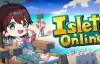 [STEAM]【沙盒游戏】Islet Online